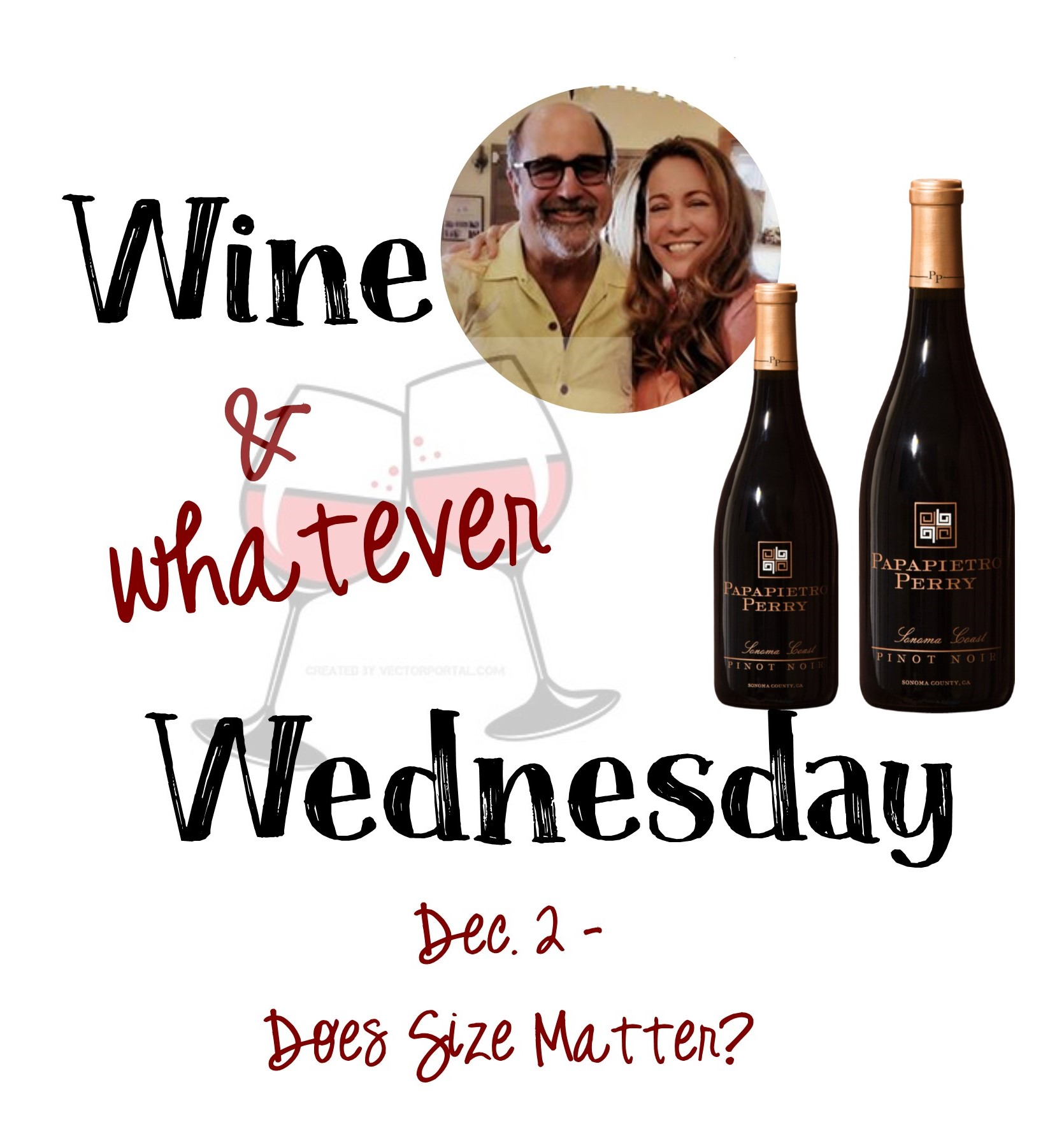Dec. 2 Wine Whatever Wednesday Ben Kristen large bottles