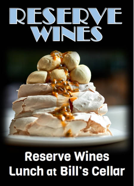 Reserve Wines + Lunch at Bill's Cellar