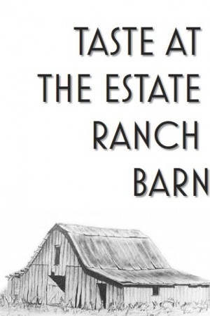 Option - Tasting at Estate Ranch