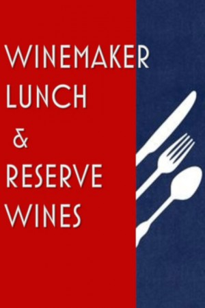 Reserve Wines & Winemaker Lunch