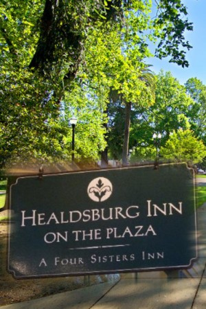 Healdsburg Inn on the Plaza