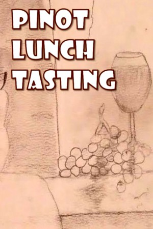 Pinot Lunch Tasting