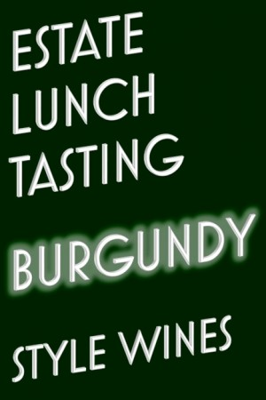 Estate Lunch ~ Burgundy