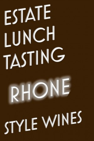 Estate Lunch ~ Rhone